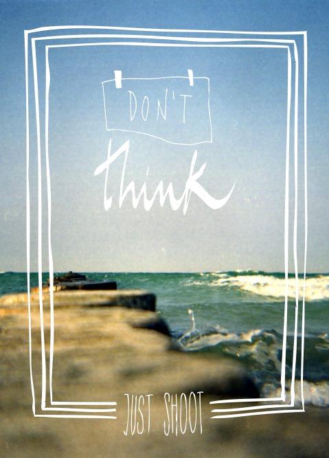 dontthink3